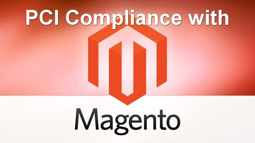 PCI Compliance with Magento